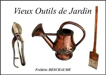 Anciens Outils de Jardin et autres Instruments Aratoires